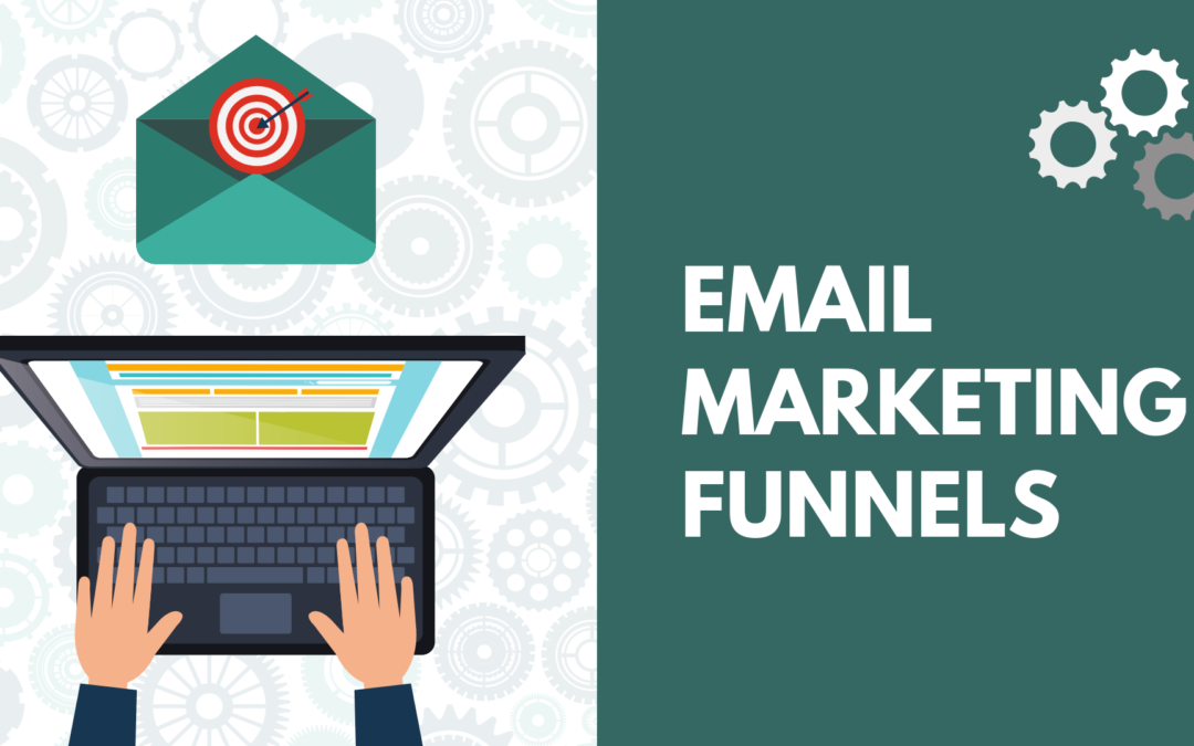 Email marketing funnels – why, what, what kinds and how to ask someone to write them