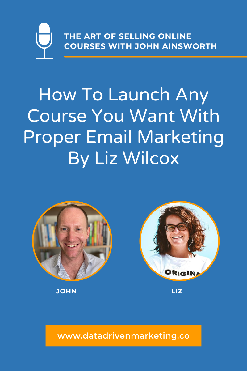 How To Launch Any Course You Want With Proper Email Marketing By Liz Wilcox