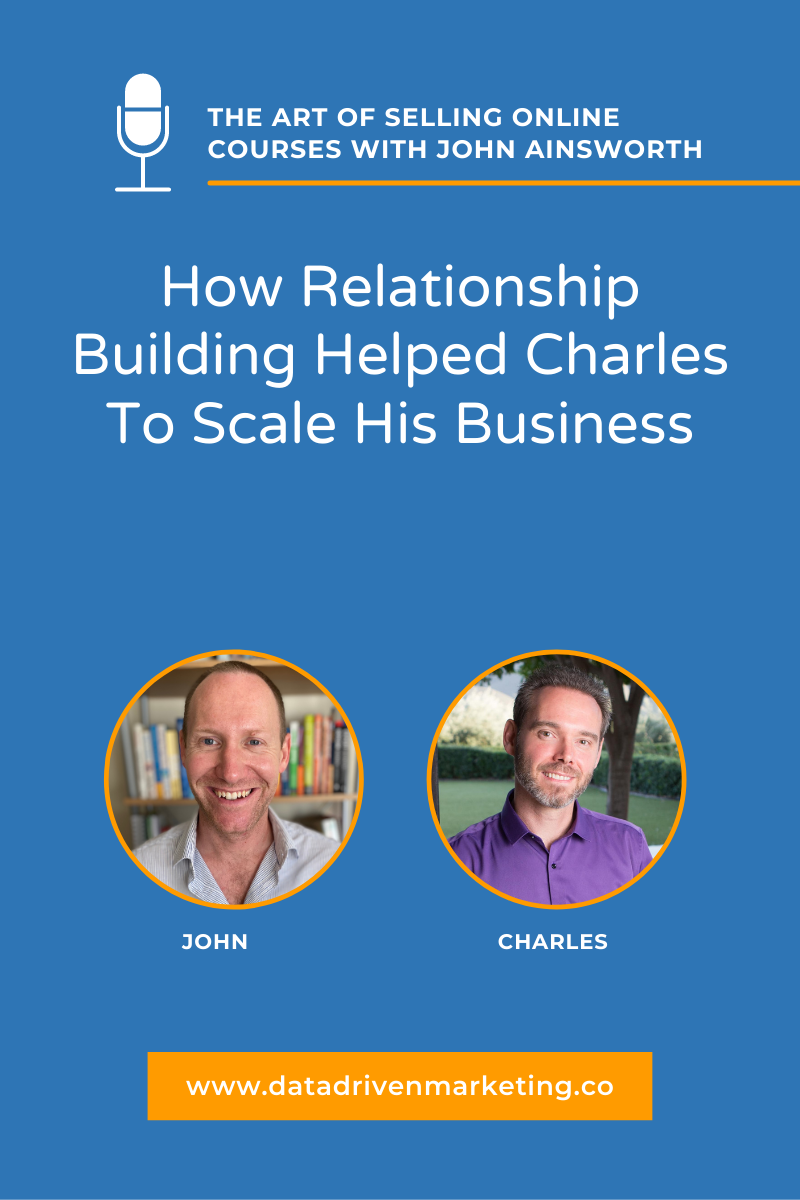 How Relationship Building Helped Charles To Scale His Business